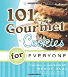 101 Gourmet Cookies for Everyone (101 Gourmet Cookbooks)