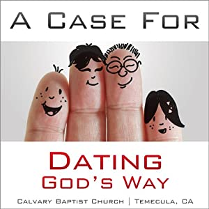 A Case for Dating God's Way Audiobook
