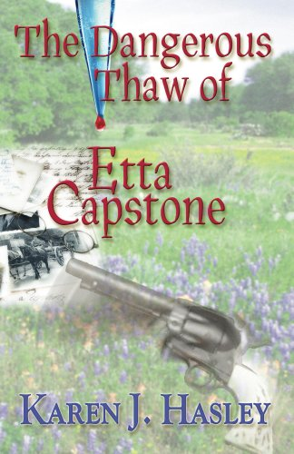 Book cover image for The Dangerous Thaw of Etta Capstone