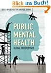 Public Mental Health: Global Perspect...