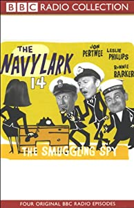 The Navy Lark, Volume 14: The Smuggling Spy | [Laurie Wyman, George Evans]