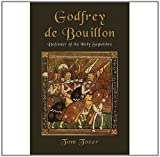 img - for Godfrey de Bouillon, Defender of the Holy Sepulchre book / textbook / text book