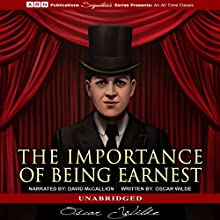 The Importance of Being Earnest Audiobook by Oscar Wilde Narrated by David McCallion