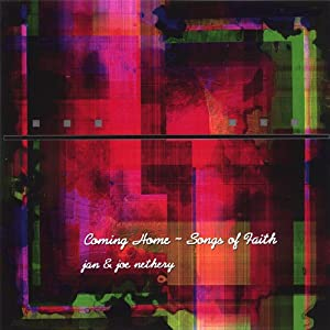 Coming Home: Songs of Faith
