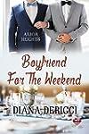 Boyfriend For The Weekend (Boyfriend...