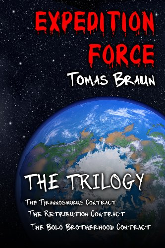Expedition Force  The trilogy (Mercenaries of Earth) (Tomas Braun compare prices)