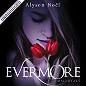 The Immortals: Evermore | [Alyson Noel]