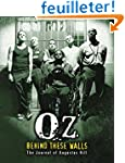 OZ: Behind These Walls: The Journal o...
