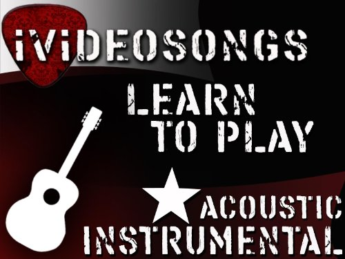 How to Play Guitar: Acoustic Instrumental Volume 1