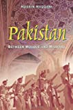 img - for By Husain Haqqani Pakistan: Between Mosque and Military book / textbook / text book