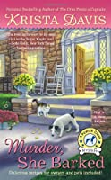Murder, She Barked: A Paws & Claws Mystery (A Paws and Claws Mystery)