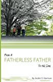 From A Fatherless Father To His Sons (Volume 1)