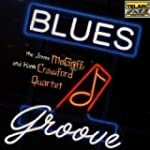 Mcgriff/Crawford, Blues Groove