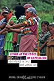 img - for Living at the Edges of Capitalism: Adventures in Exile and Mutual Aid book / textbook / text book