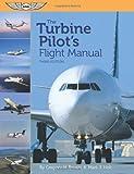 img - for The Turbine Pilot's Flight Manual book / textbook / text book