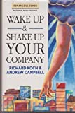 img - for Wake Up & Shake Up Your Company (Financial Times) book / textbook / text book