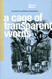 img - for A Cage of Transparent Words (English and Spanish Edition) book / textbook / text book