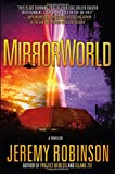 MirrorWorld: A Thriller
