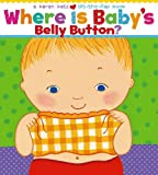 img - for Where Is Baby's Belly Button? A Lift-the-Flap Book by Katz, Karen (1st (first) Edition) [Boardbook(2000)] book / textbook / text book