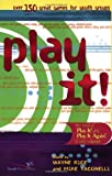 Play It! (0310236290) by Rice, Wayne