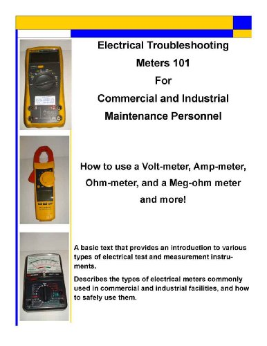 Electrical Troubleshooting Meters 101 For Commercial And Industrial Maintenance Personnel