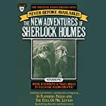 In Flanders Fields and The Eyes of Mr. Leyton: The New Adventures of Sherlock Holmes, Episode #10   Anthony Boucher,Denis Green