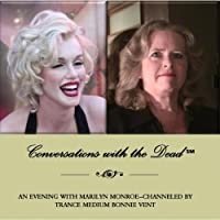 Conversations with the Dead - An Evening with Marilyn Monroe
