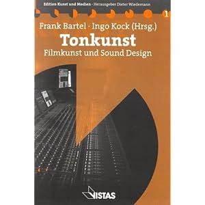 Tonkunst: Filmkunst und Sound Design