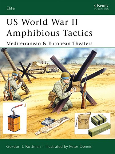 US World War II Amphibious Tactics: Mediterranean & European Theaters: Mediterranean and European Theaters (Elite)