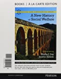 img - for New History of Social Welfare, Books a la Carte Plus MySearchLab with eText -- Access Card Package (Connecting Core Competencies) book / textbook / text book