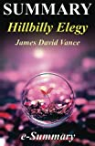 img - for Summary - Hillbilly Elegy: By James David Vance - A Memoir of a Family and Culture in Crisis ((Hillbilly Elegy: A Full Summary - Book, A Memoir, Paperback, Audiobook, Audible, Hardcover, Summary) book / textbook / text book
