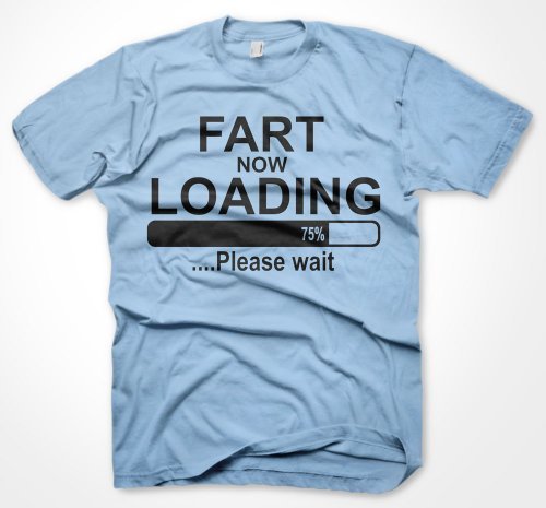 Mens Funny Tshirts Fart Now Loading Sky Blue