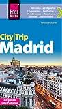 Reise Know-How CityTrip Madrid: Reiseführer mit Faltplan