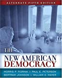 New American Democracy, The, Alternate Edition (5th Edition)
