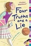 Four Truths and a Lie