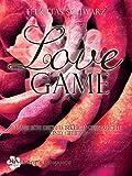 Love Game 2: Habe ich dich wirklich gebraucht und geliebt?