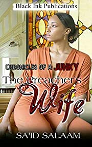 The Preacher's Wife (Chronicles of a Junkie Book 2)
