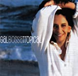 Bossa Tropical Gal Costa