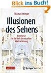 Illusionen des Sehens: Eine Reise in...