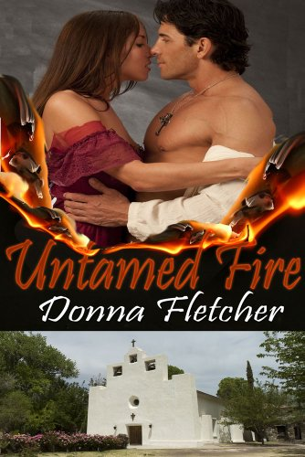 Donna Fletcher - Untamed Fire (Rancheros Book 1) (English Edition)