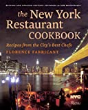 The New York Restaurant Cookbook: Recipes from the City's Best Chefs