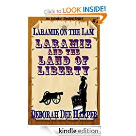 Laramie and the Land of Liberty (Laramie on the Lam)