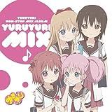YURUYURI NON-STOP MIX ALBUM 「ゆるゆりみっくす♪」【特典:ラバーストラップ、会場特典:コースター付き】
