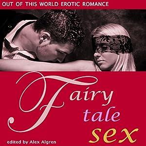 Fairy Tale Sex Audiobook