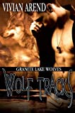 Wolf Tracks (Granite Lake Wolves, #4)