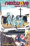 Nextwave: Agents of H.A.T.E. Volume 2 - I Kick Your Face (v. 2) (0785119108) by Ellis, Warren