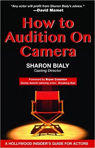 How To Audition On Camera A Hollywood Insiders Guide