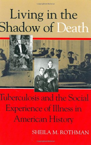 Living in the Shadow of Death: Tuberculosis and the...