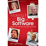 Making it Big in Software: Get the Job. Work the Org. Become Great.by Sam Lightstone