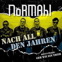 Normahl - Nach all den Jahren / Geh wie ein Tiger (MP3)